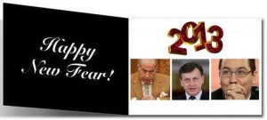 "2013 : ""Happy New Fear"""